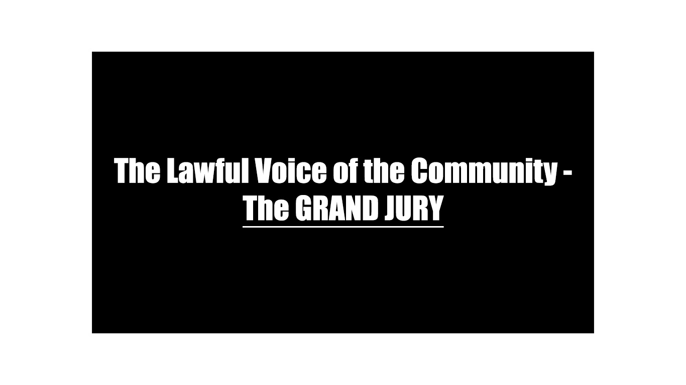 The Lawful Voice of the Community-The Grand Jury